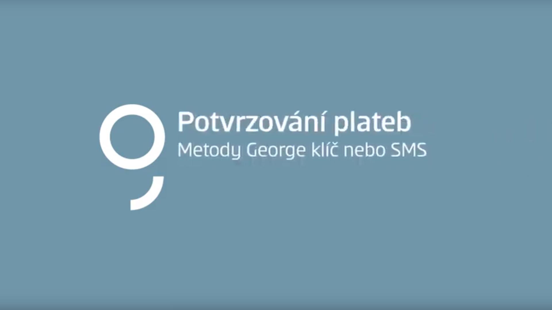 Potvrzení platby pomocí aplikace George klíč